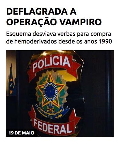 Deflagrada a Operação Vampiro