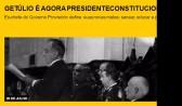 Getúlio é agora presidente constitucional