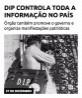 DIP controla toda a informação no país