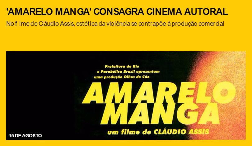 'Amarelo Manga' consagra cinema autoral