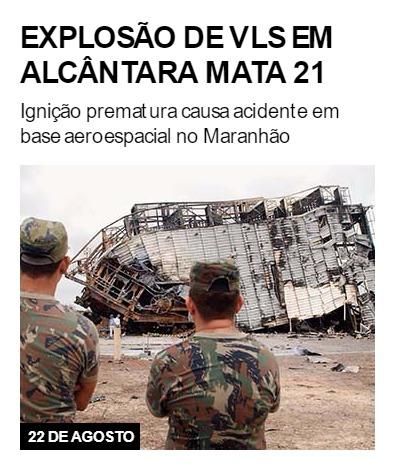 Explosão de VLS em Alcântara mata 21