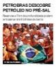 Petrobras descobre petróleo no pré-sal
