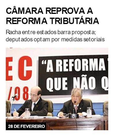 Câmara reprova a reforma tributária