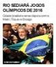 Rio sediará Jogos Olímpicos de 2016