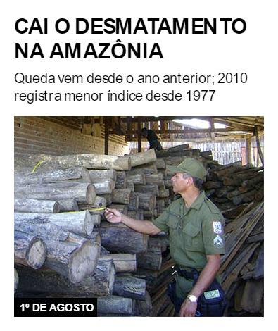 Cai o desmatamento na Amazônia
