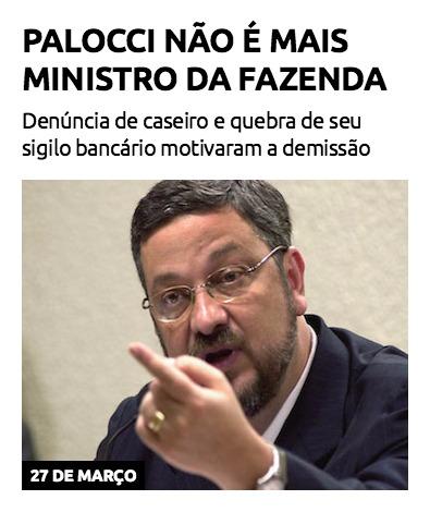 Palocci não é mais ministro da Fazenda