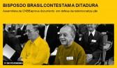 Bispos do Brasil contestam a ditadura