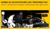 Bomba no Riocentro implode terror militar