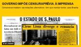 Governo impõe censura prévia à imprensa