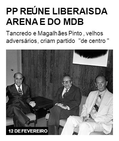 PP reúne liberais da Arena e do MDB