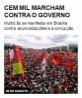 Cem mil marcham contra o governo