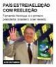 País estreia eleição com reeleição