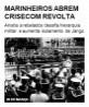 Marinheiros abrem crise com revolta