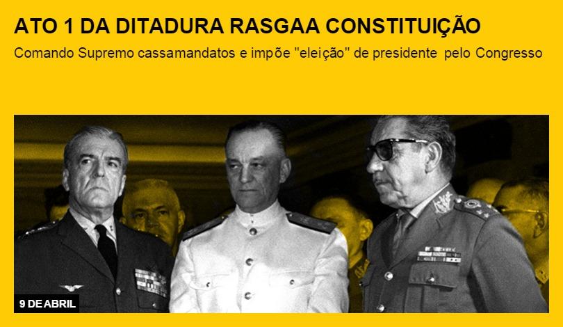 Ato 1 da ditadura rasga a  constituição