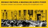 Em maio em Paris, a imaginação quer o poder