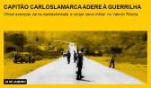 Capitão Carlos Lamarca adere à guerrilha