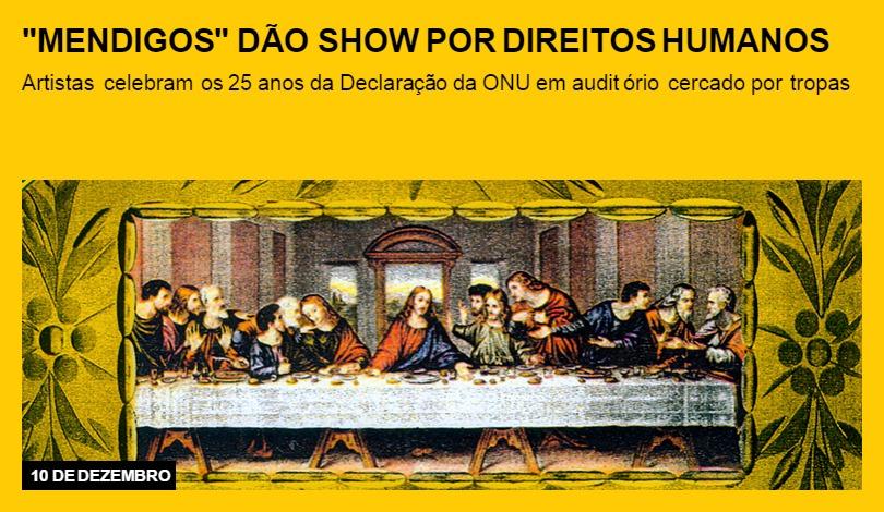 """""""Mendigos"""" dão show por direitos humanos"""