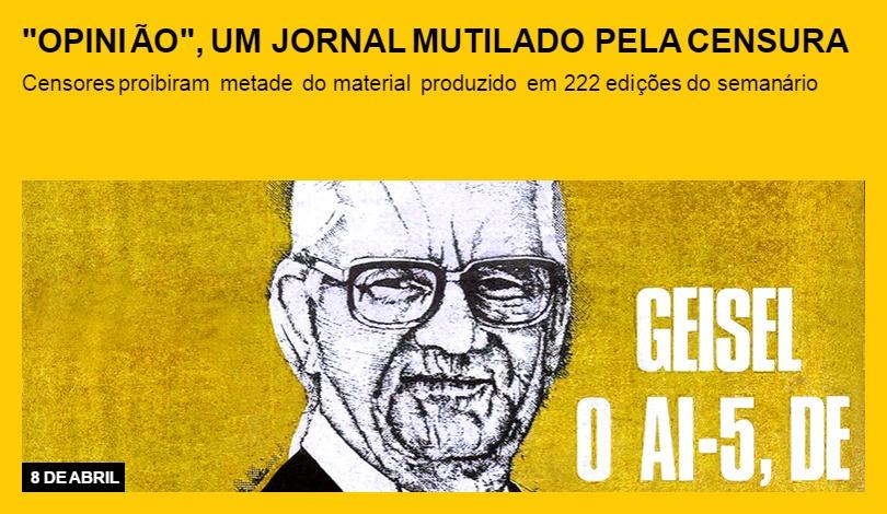 """""""Opinião"""", um jornal mutilado pela censura"""