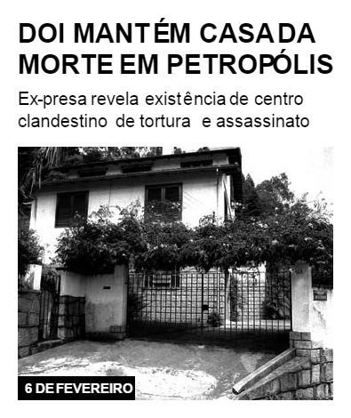 DOI mantém Casa da Morte em Petropólis