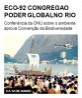 ECO-92 congrega o poder global no Rio