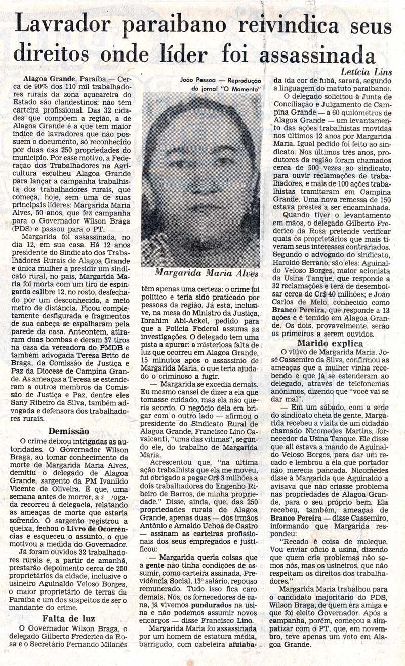 Margarida Alves fazia denúncias contra usineiros da região que desrespeitavam os direitos dos trabalhadores rurais
