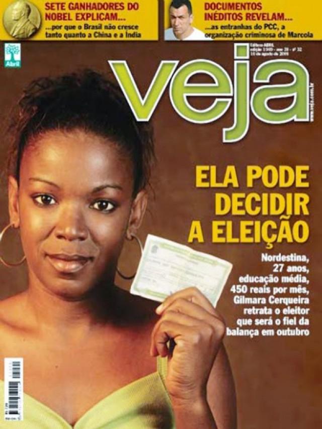 Em agosto de 2005, a revista Veja, uma das principais opositoras do governo Lula, reconhece o rosto da nova classe trabalhadora
