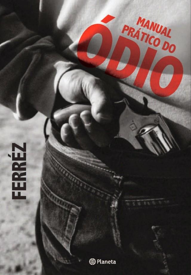 Capa de Manual Prático do Ódio , do escritor Ferréz