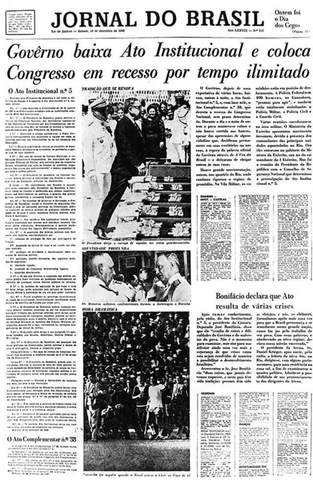 """Primeira página do JB dá manchete à decretação do AI-5 e traz, ao lado do título do jornal, metáforas alusivas ao Dia dos Cegos e à previsão do tempo – """"temperatura sufocante, o ar está irrespirável"""""""