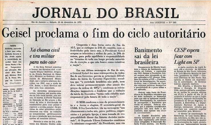 <strong> Geisel anuncia o fim </strong> dos atos institucionais em discurso no r&aacute;dio e na TV, conforme relata reportagem do &quot;Jornal do Brasil&quot;, de 30 de dezembro de 1978