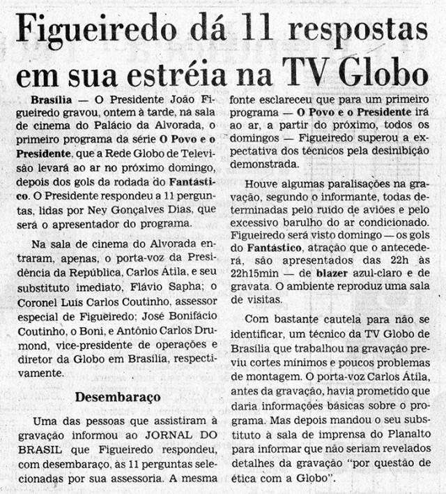 """Segundo reportagem do """"Jornal do Brasil"""", general presidente Figueiredo demonstrou desembaraço ao responder às perguntas"""