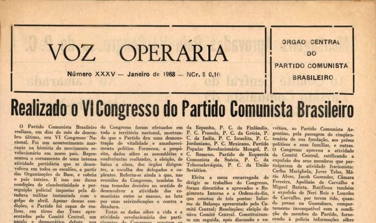 """<strong> A """"Voz Operária"""",</strong> jornal do PCB, faz um balanço do 6° Congresso e anuncia a expulsão dos que optaram pela luta armada"""