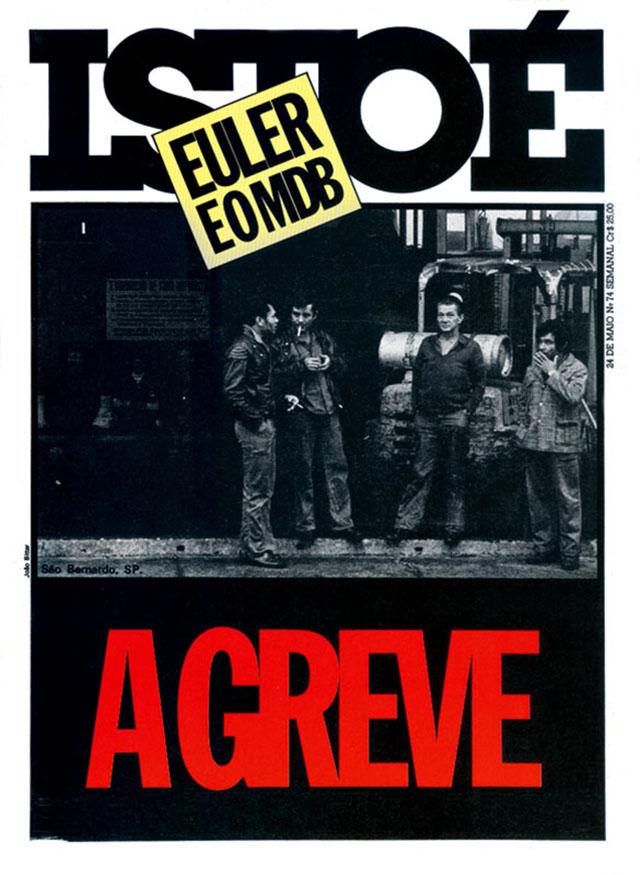 O movimento grevista no ABC começa a ganhar repercussão na mídia nacional com a paralisação de 1978