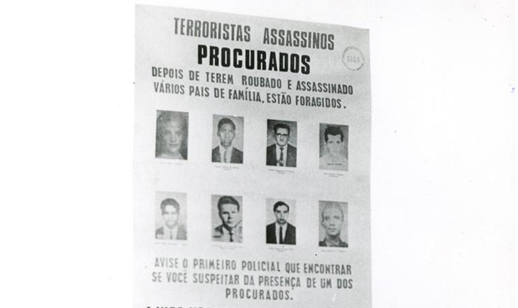 <strong> Cartaz com fotos</strong> de terroristas procurados&nbsp;pela ditadura afixado no aeroporto de Congonhas, em S&atilde;o Paulo, 1971&nbsp;