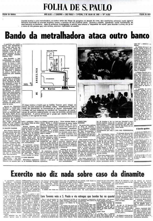 Reportagem sobre o assalto ao Banco Leme Ferreira, em São Paulo, no dia 1º de julho de 1968, liderado por Carlos Marighella