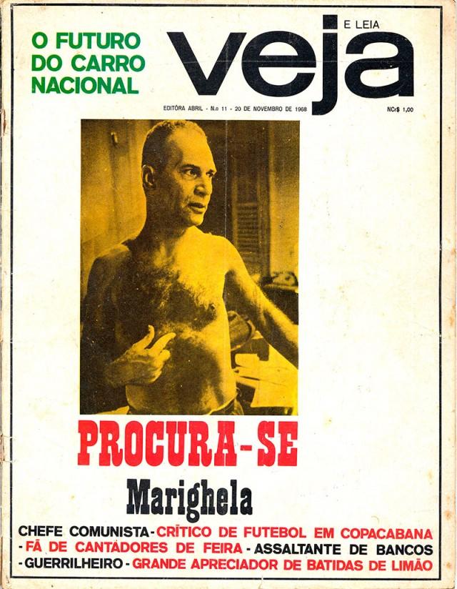 """A revista """"Veja"""",de 20 de novembro de 1968, traz perfil do guerrilheiro mais procurado pela ditadura militar brasileira"""