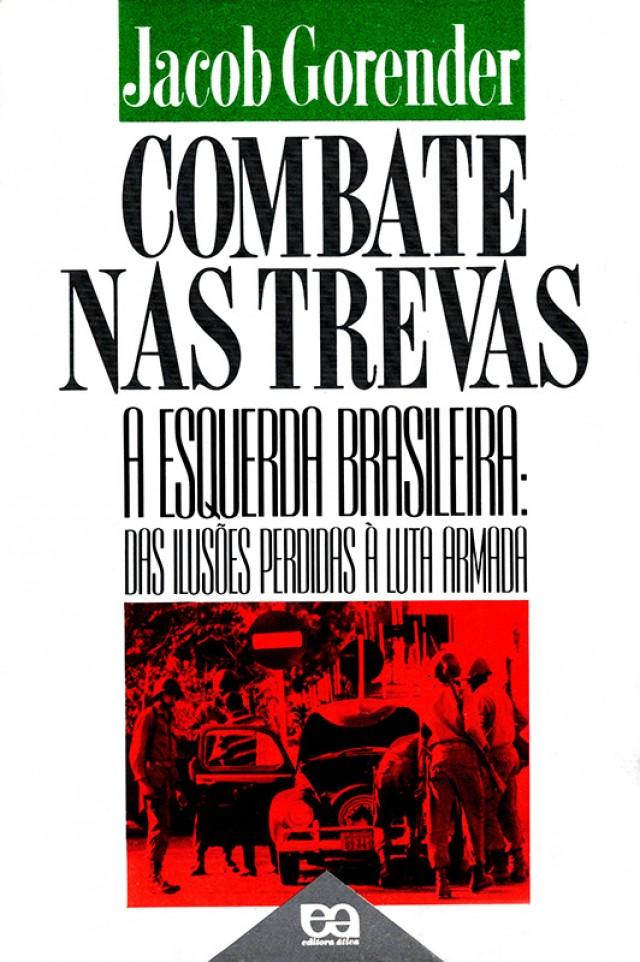 Capa do livro de Jacob Gorender, lançado em 1987 pela Editora Ática; em 2014, o livro foi reeditado pela Editora Expressão Popular e Fundação Perseu Abramo