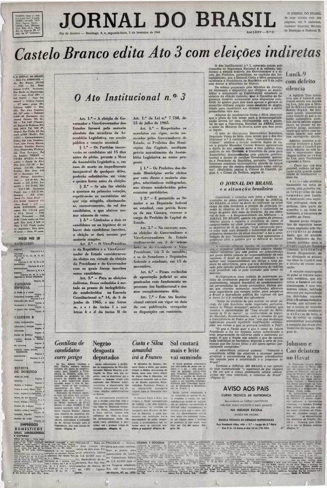 """O """"Jornal do Brasil"""" anuncia a decretação do Ato Institucional nº 3, que acaba com a eleição direta para governadores e prefeitos de cidades consideradas de """"segurança nacional"""""""